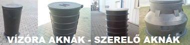 Vízóra aknák - szerelő aknák - szennyvíz átemelő aknák - vízaknák - szivattyú aknák - szerelvény aknák - egyedi méretekben is!
